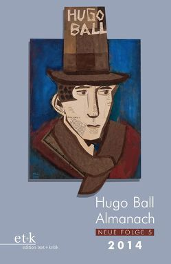 Hugo Ball Almanach. Neue Folge 5 von Faul,  Eckhard