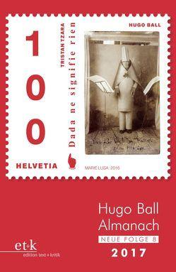 Hugo Ball Almanach. Neue Folge 8 von Faul,  Eckhard