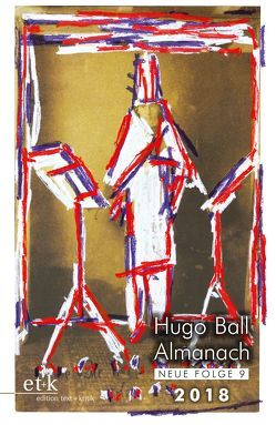 Hugo Ball Almanach. Neue Folge 9 von Faul,  Eckhard