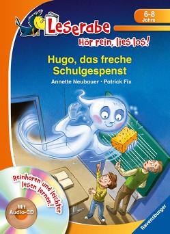 Hugo, das freche Schulgespenst von Fix,  Patrick, Neubauer,  Annette