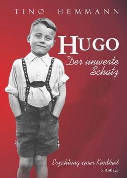 Hugo. Der unwerte Schatz von Hemmann,  Tino