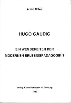 Hugo Gaudig von Reble,  Albert, Ziegenspeck,  Jörg