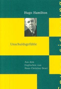 Hugo Hamilton von Hamilton,  Hugo, Oeser,  Christian, Richter,  Barbara, Tóibín,  Colm