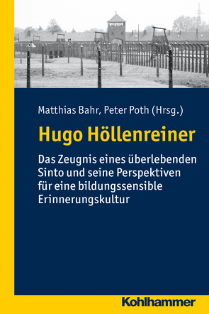 Hugo Höllenreiner von Bahr,  Matthias, Poth,  Peter