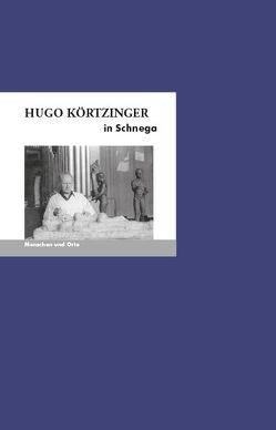 Hugo Körtzinger in Schnega von Fischer,  Angelika, Thieme,  Helga