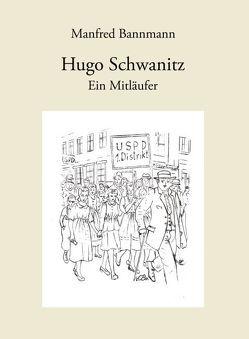 Hugo Schwanitz von Bannmann,  Manfred