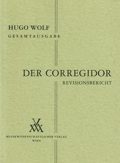 Hugo Wolf Gesamtausgabe / Der Corregidor von Mayreder-Obermayer,  Rosa, Spitzer,  Leopold