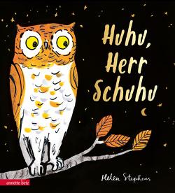 Huhu, Herr Schuhu von Lawall,  Christiane, Stephens,  Helen
