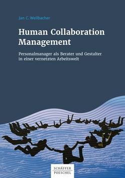 Human Collaboration Management von Weilbacher,  Jan C.