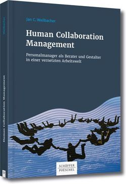 Human Collaboration Management von Weilbacher,  Jan C.