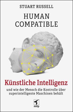 Human Compatible von Russell,  Stuart