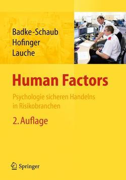 Human Factors von Badke-Schaub,  Petra, Hofinger,  Gesine, Lauche,  Kristina