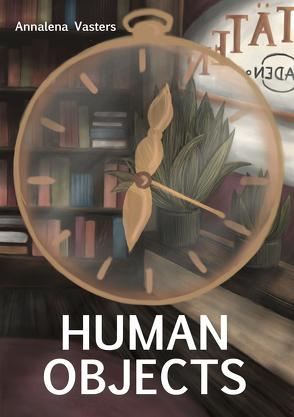 Human Objects von Vasters,  Annalena
