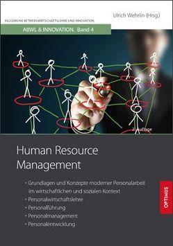Human Resource Management von Prof. Dr. Dr. h.c. Wehrlin,  Ulrich