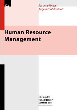 Human Resource Management von Felger,  Susanne, Paul-Kohlhoff,  Angela