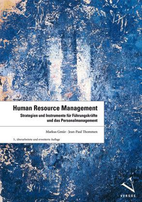 Human Resource Management von Gmür,  Markus, Thommen,  Jean-Paul