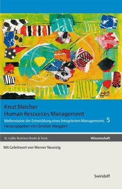 Human Resources Management von Abegglen,  Christian, Bleicher,  Knut, Neunzig,  Werner