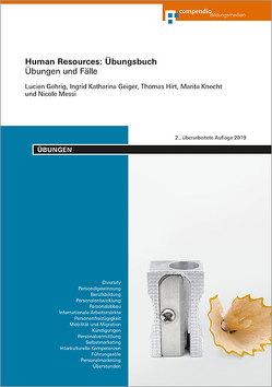 Human Resources: Übungsbuch von Gehrig,  Lucien, Geiger,  Ingrid Katharina, Hirt,  Thomas, Messi,  Nicole