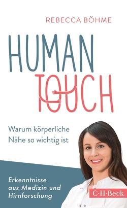 Human Touch von Böhme,  Rebecca