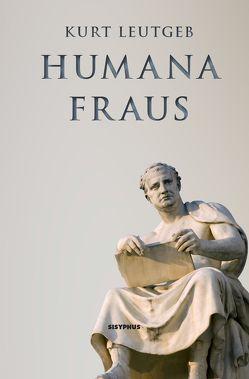 Humana fraus von Leutgeb,  Kurt