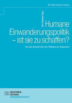 Humane Einwanderungspolitik – ist sie zu schaffen? von Hoerder,  Dirk