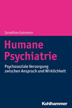 Humane Psychiatrie von Gutmann,  Jonathan