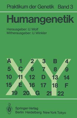 Humangenetik von Bender,  K., Bissbort,  S., Günther,  E., Mayerova,  A., Müller,  C.R., Speit,  G., Vogel,  W., Wieacker,  P., Wienker,  T. F., Winkler,  Ulrich, Wolf,  Ulrich