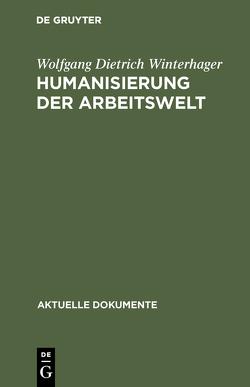 Humanisierung der Arbeitswelt von Winterhager,  Wolfgang Dietrich