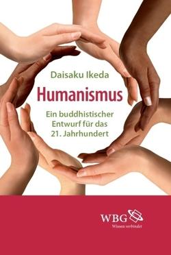 Humanismus von Gakkai,  Soka, Ikeda,  Daisaku