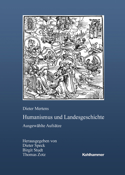 Humanismus und Landesgeschichte von Mertens,  Dieter