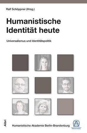 Humanistische Identität heute von Schöppner,  Ralf