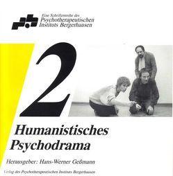 Humanistisches Psychodrama Band 2 von Gessmann,  Hans-Werner