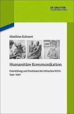 Humanitäre Kommunikation von Kuhnert,  Matthias