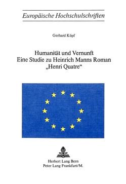 Humanität und Vernunft von Köpf,  Gerhard