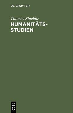 Humanitätsstudien von Schiffert Müller,  Hans, Sinclair,  Thomas