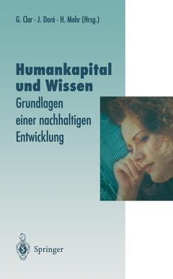 Humankapital und Wissen von Clar,  Günter, Dore,  Julia, Mohr,  Hans