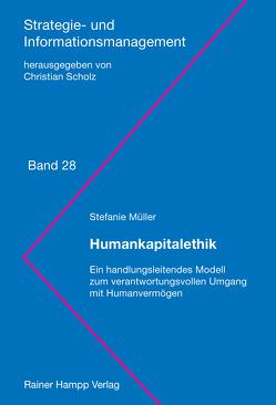 Humankapitalethik von Müller,  Stefanie