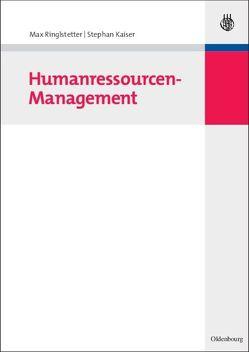 Humanressourcen-Management von Kaiser,  Stephan, Ringlstetter,  Max
