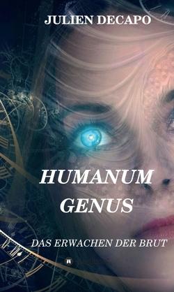 Humanum Genus von Decapo,  Julien