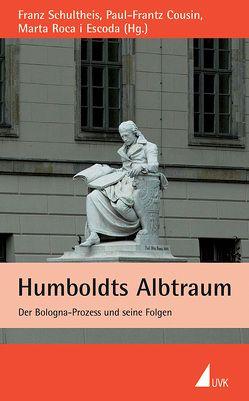 Humboldts Albtraum von Cousin,  Paul-Frantz, Hector,  Franz, Roca i Escoda,  Marta, Schultheis,  Franz