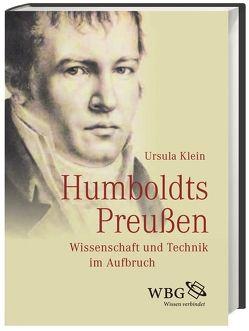 Humboldts Preußen von Klein,  Ursula