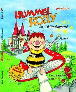 Hummel Holly im Märchenland von Baumann,  Heiko, Georgi,  Heike