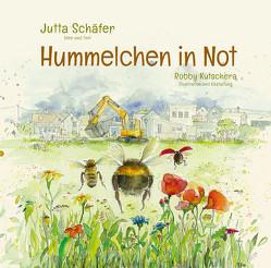 Hummelchen in Not von Kutschera,  Robby, Schaefer,  Jutta