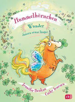 Hummelhörnchen – Wunder dauern etwas länger von Benkau,  Jennifer, Ionescu,  Catherine Gabrielle