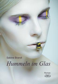 Hummeln im Glas von Brandl,  Sabine