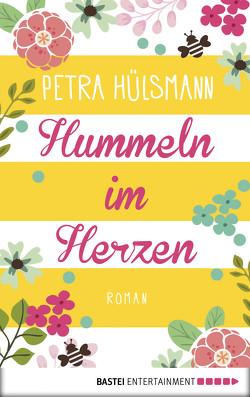 Hummeln im Herzen von Hülsmann,  Petra