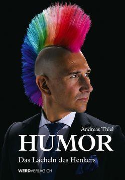 Humor von Thiel,  Andreas