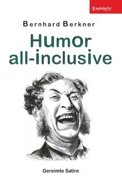 Humor all-inclusive von Berkner,  Bernhard