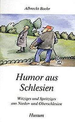 Humor aus Schlesien von Baehr,  Albrecht