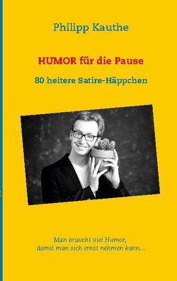 Humor für die Pause von Kauthe,  Philipp